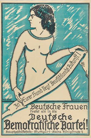 In Eurer Hand liegt Deutschlands Zukunft! Deutsche Frauen tretet ein in die Deutsche Demokratische Partei!, [1919]
