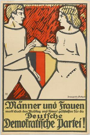 Männer und Frauen merkt Euch den Wahltag und stimmt geschlossen für die Deutsche Demokratische Partei!, 1919