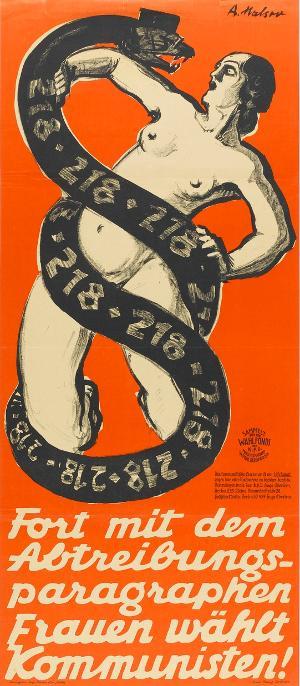 Fort mit dem Abtreibungsparagraphen. Frauen wählt Kommunisten!, 1928