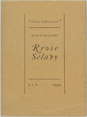 Rrose Sélavy (Anthologie), 1939